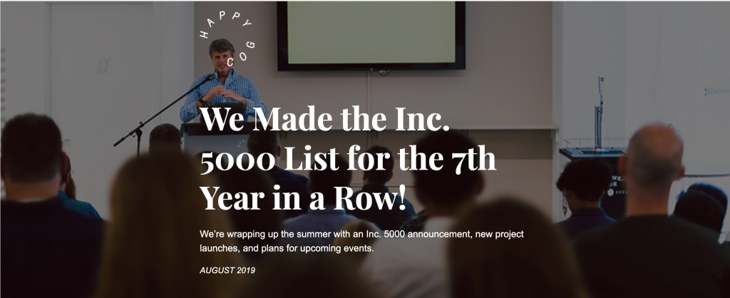 We made the Inc. 5000 list for the 7th year in a row. August 2019 newsletter